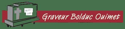Graveur Bolduc Ouimet